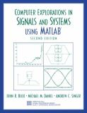 Computer Explorations in Signals and Systems Using MATLAB 9780130421555