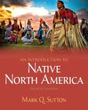An Introduction to Native North America 4th Edition