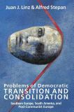 Problems of Democratic Transition and Consolidation 9780801851582