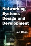 Networking Systems Design and Development 9781420091595