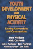 Youth Development and Physical Activity 1st Edition