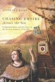 Chasing Empire Across the Sea 9780773531604