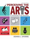 Perceiving the Arts Plus NEW MyArtsLab with Pearson EText -- Access Card Package 11th Edition