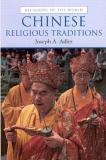 Chinese Religious Traditions