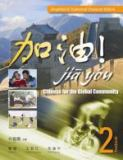 Jia You! Chinese for the Global Community 1st Edition