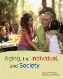 Aging, the Individual, and Society 9780495811664