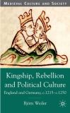 Kingship, Rebellion and Political Culture 9781403911674