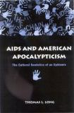 AIDS and American Apocalypticism 9780791461679