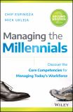 Managing the Millennials 2nd Edition