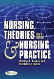 Nursing Theories and Nursing Practice 3rd Edition