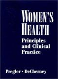 Women's Health Principles and Clinical Practice 9781550091700