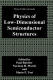 Physics of Low-Dimensional Semiconductor Structures 9780306441707