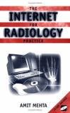 The Internet for Radiology Practice 9780387951720