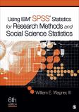 Using IBM® SPSS® Statistics for Research Methods and Social Science Statistics 6th Edition