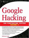 Google Hacking for Penetration Testers 9781597491761