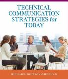 Technical Communication Strategies for Today 1st Edition