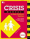 The Crisis Manual for Early Childhood Teachers
