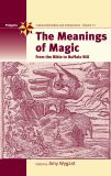 The Meanings of Magic 9781845451783