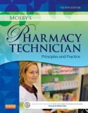 Mosby's Pharmacy Technician 4th Edition
