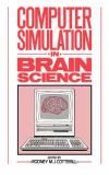 Computer Simulation in Brain Science 9780521341790