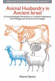 Animal Husbandry in Ancient Israel 9781845531799