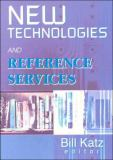 New Technologies and Reference Services 9780789011800