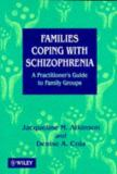 Families Coping with Schizophrenia 9780471941811