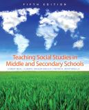 Teaching Social Studies in Middle and Secondary Schools 5th Edition