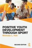 Positive Youth Development Through Sport 2nd Edition