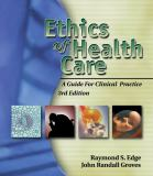Ethics of Health Care 3rd Edition
