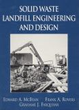 Solid Waste Landfill Engineering and Design 1st Edition