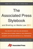 The Associated Press Stylebook and Briefing on Media Law 2011 45th Edition