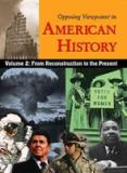 Opposing Viewpoints in American History, Volume 2