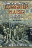Controlling the Dangerous Classes 2nd Edition