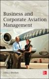 Business and Corporate Aviation Management 2nd Edition