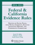 Federal and California Evidence Rules 2014th Edition
