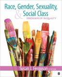 Race, Gender, Sexuality, and Social Class