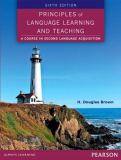 Principles of Language Learning and Teaching 6th Edition