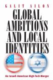 Global Ambitions and Local Identities 9781845451943
