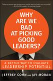 Why Are We Bad at Picking Good Leaders? 1st Edition