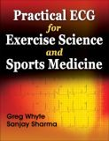 Practical ECG for Exercise Science and Sports Medicine 1st Edition