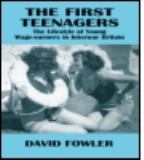 The First Teenagers 9780713001952