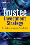 Trustee Investment Strategy for Endowments and Foundations 9780470011966