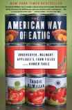 The American Way of Eating 1st Edition