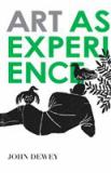 Art As Experience 1st Edition