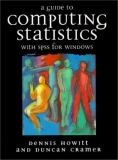 Guide to Computing Statistics with SPSS for Windows 9780137291977