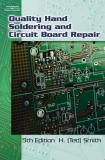 Quality Hand Soldering and Circuit Board Repair 9781428321991