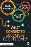 What Connected Educators Do Differently 1st Edition