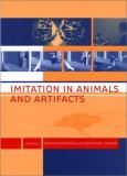 Imitation in Animals and Artifacts 9780262042031