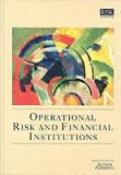Operational Risk and Financial Institutions 9781899332045